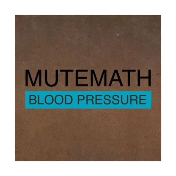 mutemath-blood-pressure