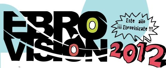 Se confirma que habrá Ebrovisión 2012 junto con los primeros grupos del cartel