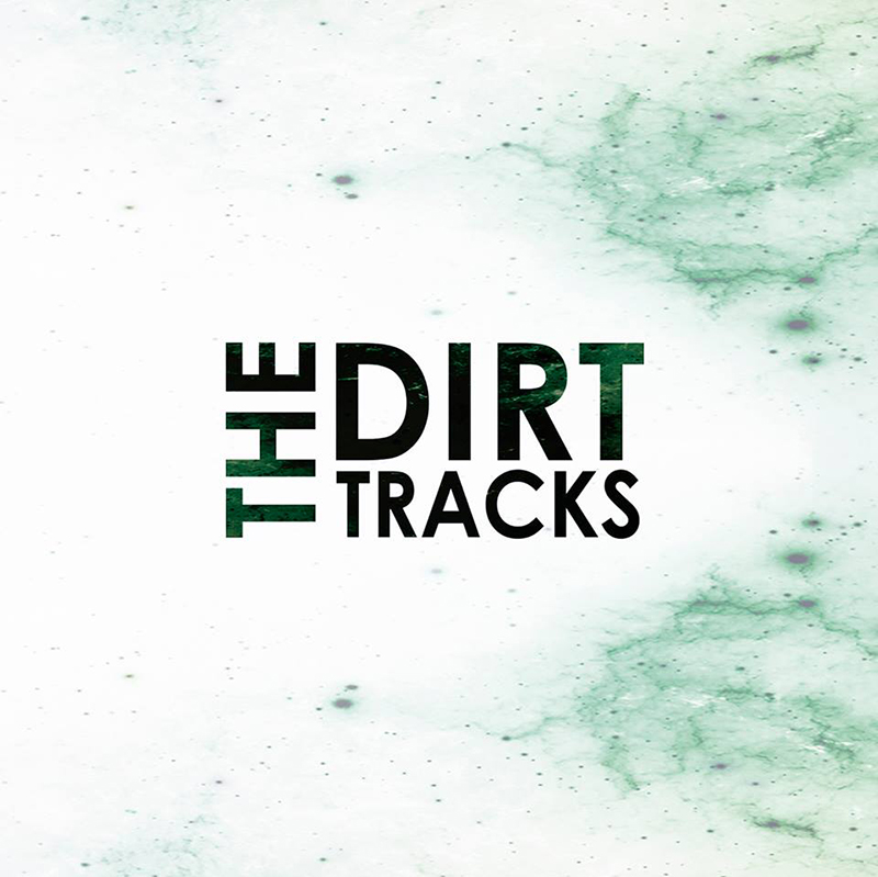 The-Dirt-Tracks-Portada