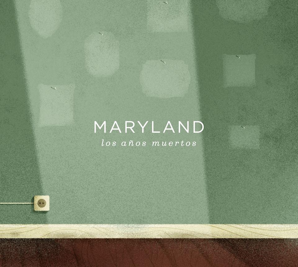Maryland Los Años Muertos
