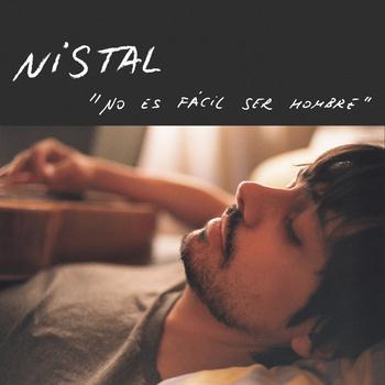 Nistal - No es facil ser hombre