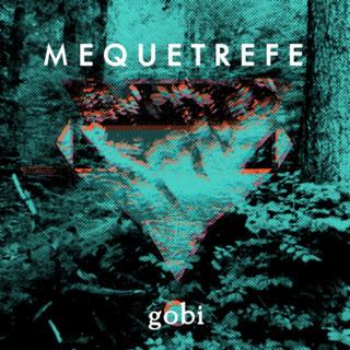 Gobi - Mequetrefe