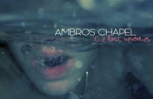 ambros chapel the last memories