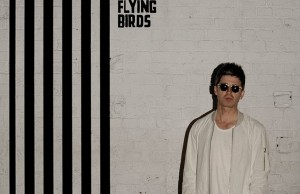 Noel_Gallagher_High_Flying_Birds_-_Chasing_Yesterday