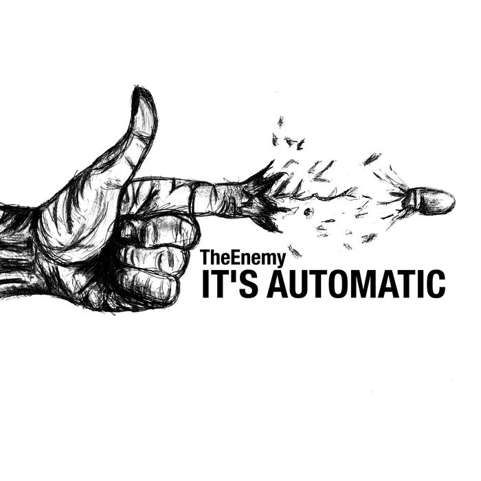 The Enemy - It's Automatic