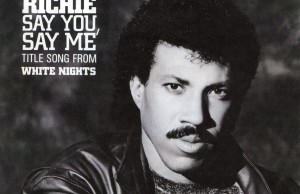 lionel richie say you say me