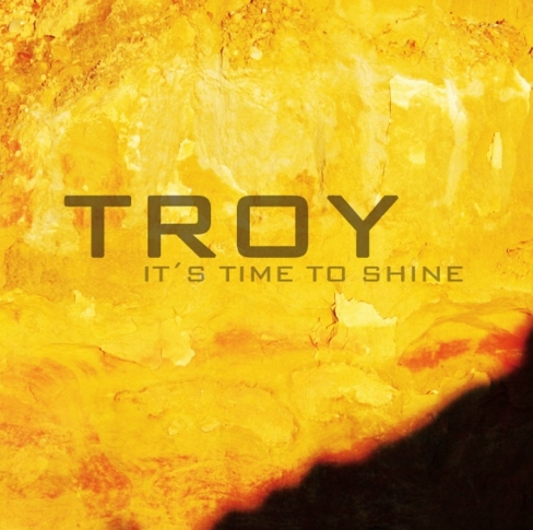 Troy – It´s Time To Shine