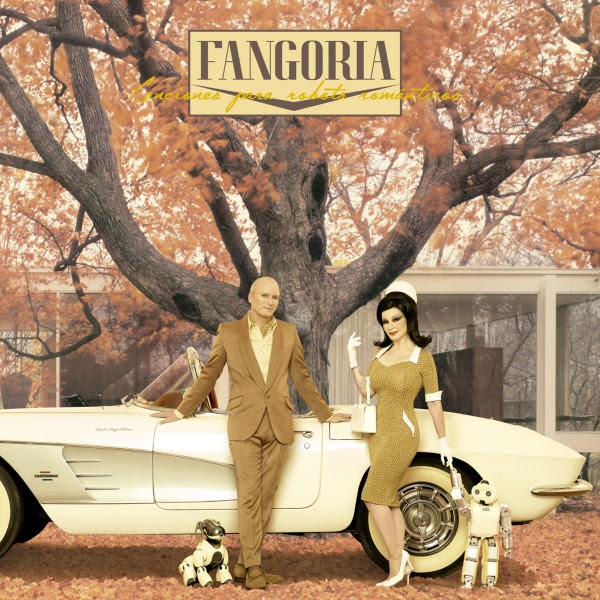 Fangoria - Canciones para robots románticos