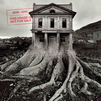 """[Crítica]  Bon Jovi – """"This House Is Not for Sale"""""""