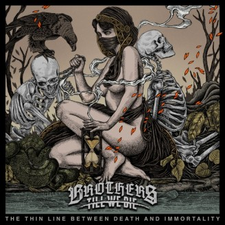 "[Crítica] Brothers Till We Die – ""The Thin Line Between Death And Immotality"""