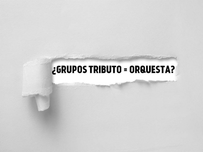 GRUPOS TRIBUTO - ORQUESTA