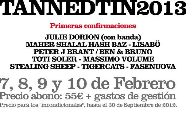 Primeras confirmaciones para el Tanned Tin 2013